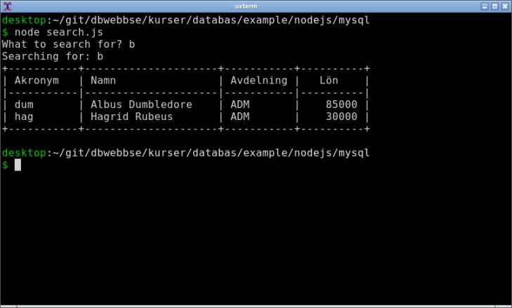 Med JavaScript och Node.js bygger du ett skript som kopplar sig till din databas.